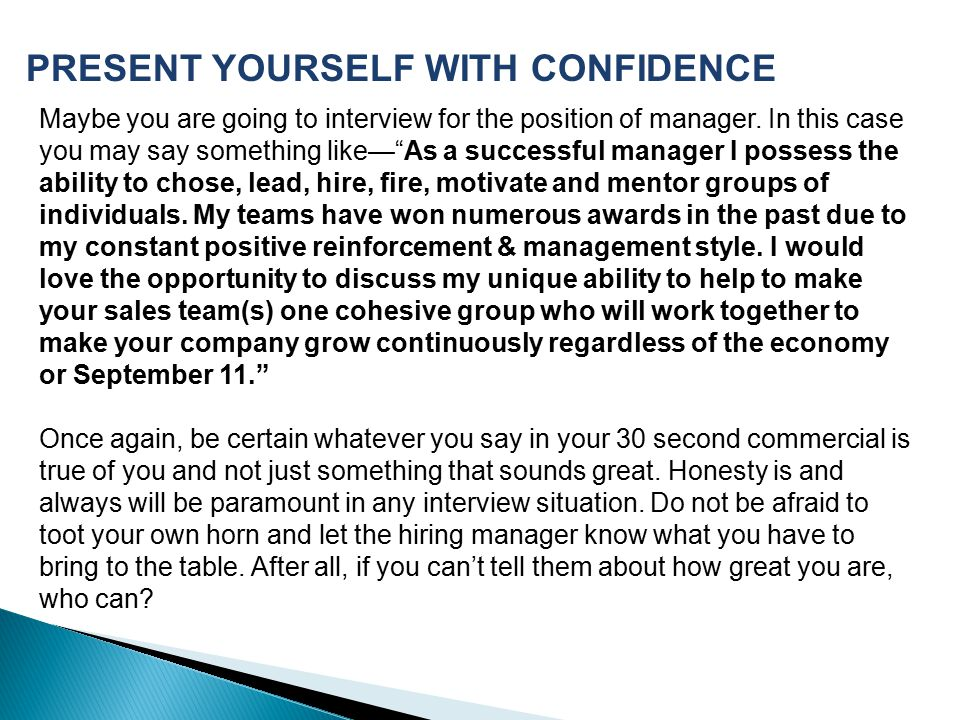 PRESENT YOURSELF WITH CONFIDENCE