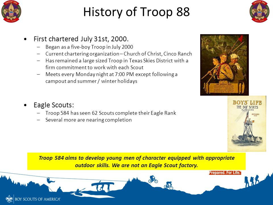 History of Troop 88 First chartered July 31st, 2000. Eagle Scouts:
