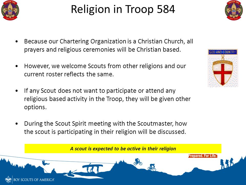 A scout is expected to be active in their religion