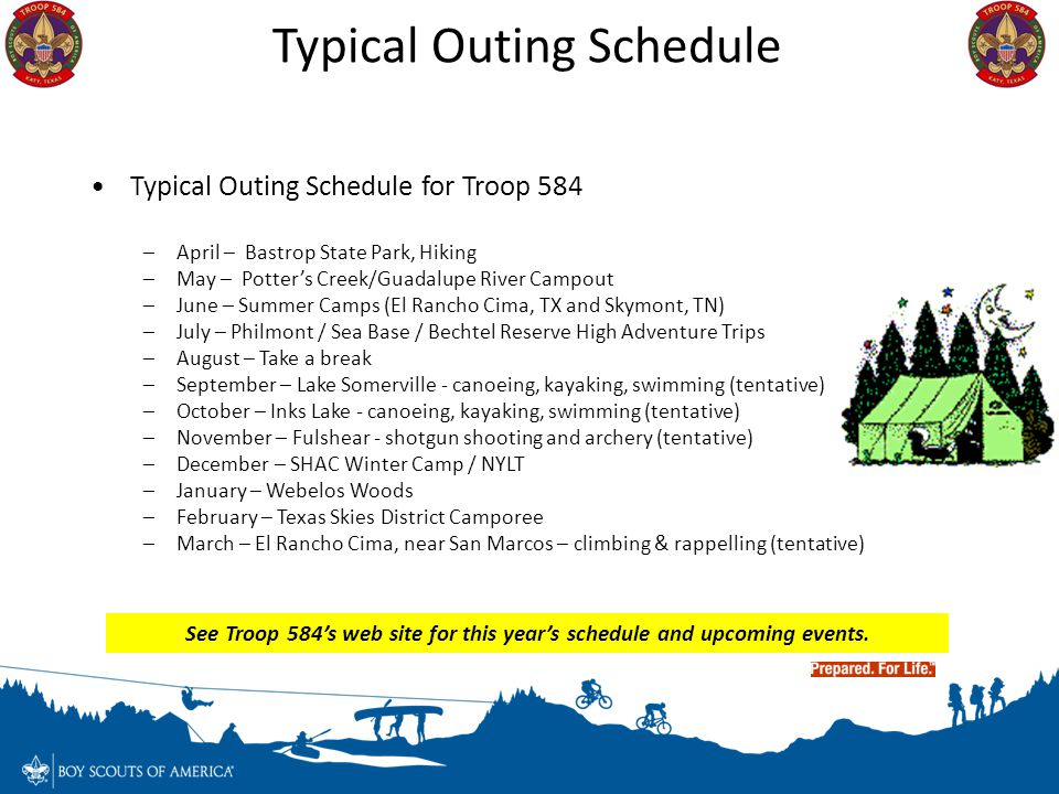 See Troop 584's web site for this year's schedule and upcoming events.
