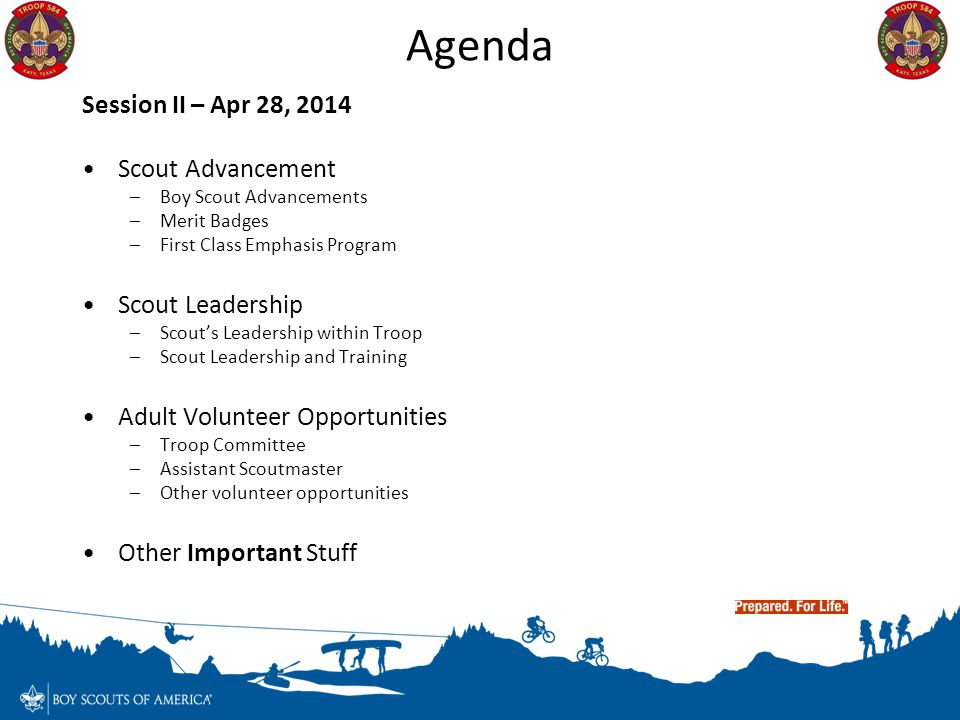 Agenda Session II – Apr 28, 2014 Scout Advancement Scout Leadership