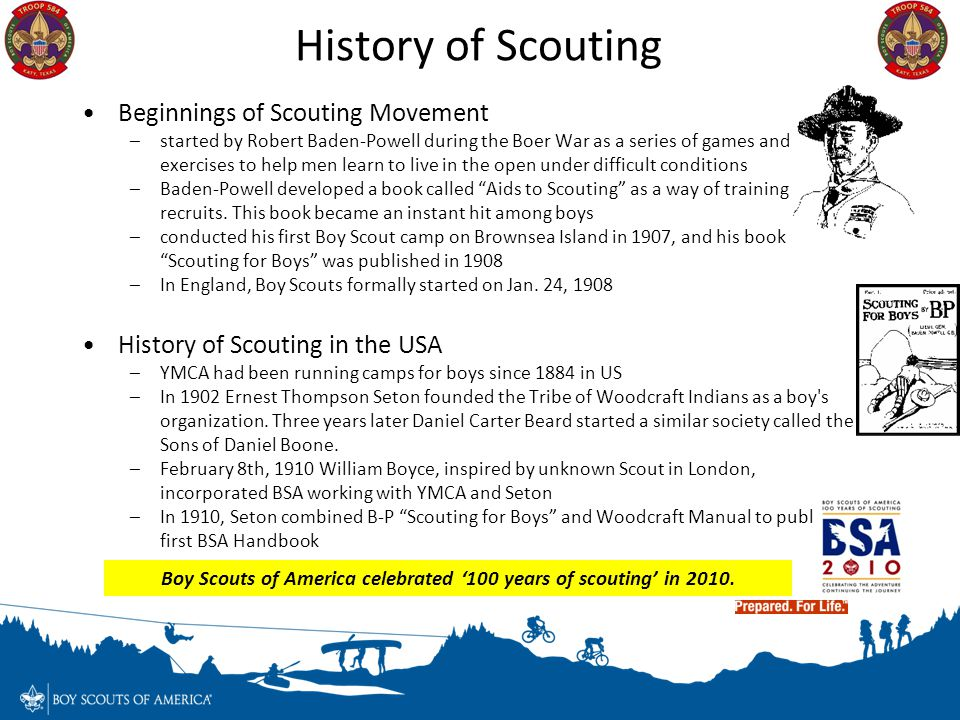 Boy Scouts of America celebrated '100 years of scouting' in 2010.