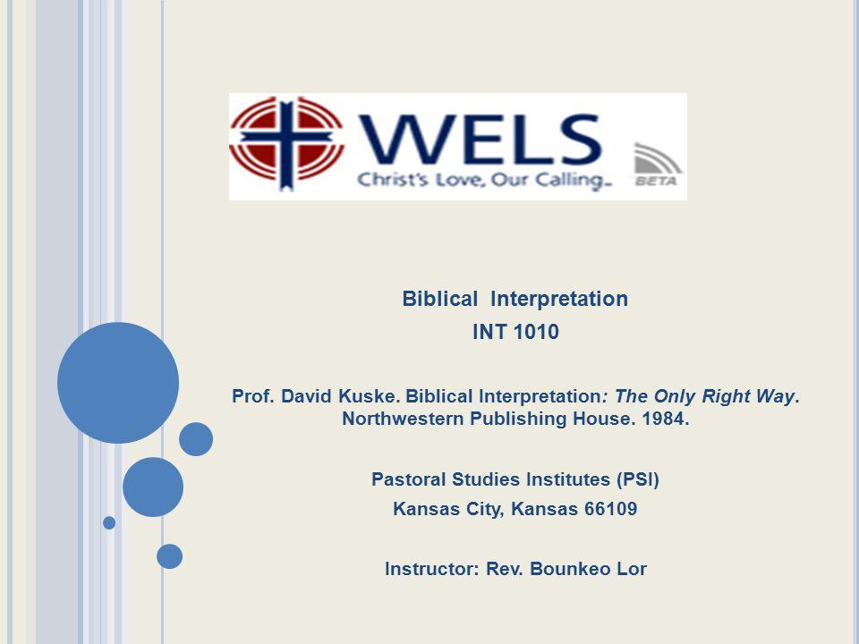 Biblical Interpretation INT 1010