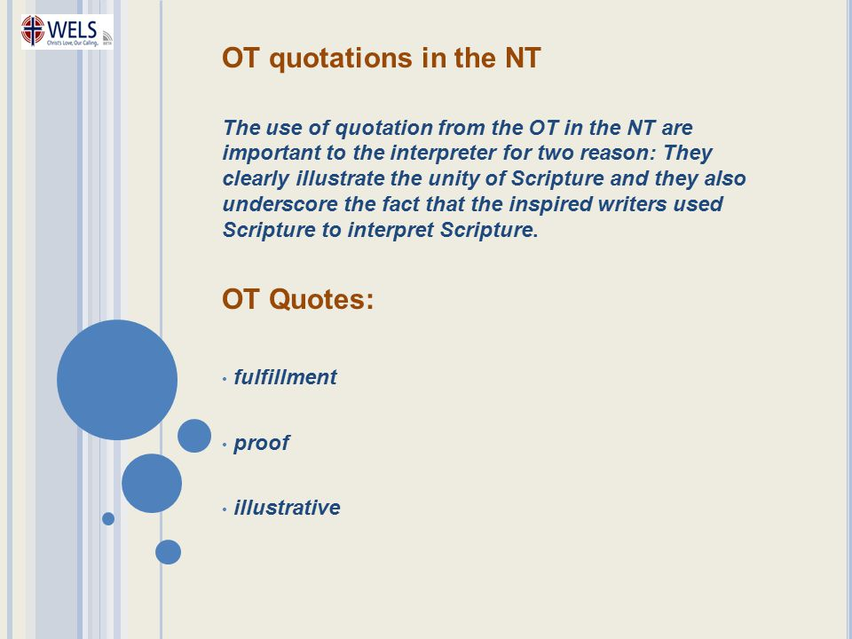 OT quotations in the NT OT Quotes: