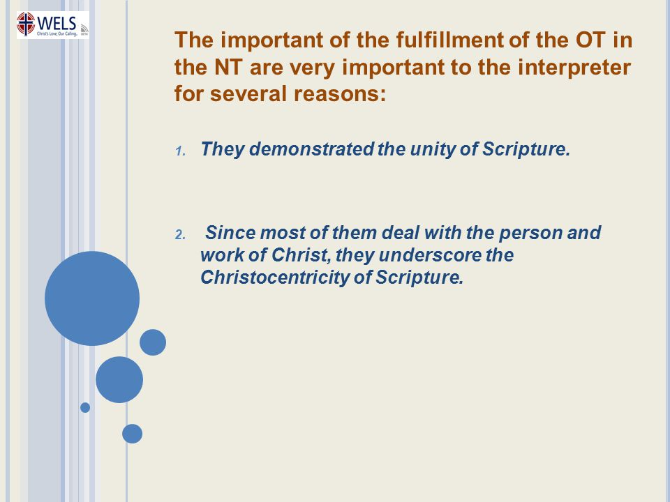 The important of the fulfillment of the OT in the NT are very important to the interpreter for several reasons: