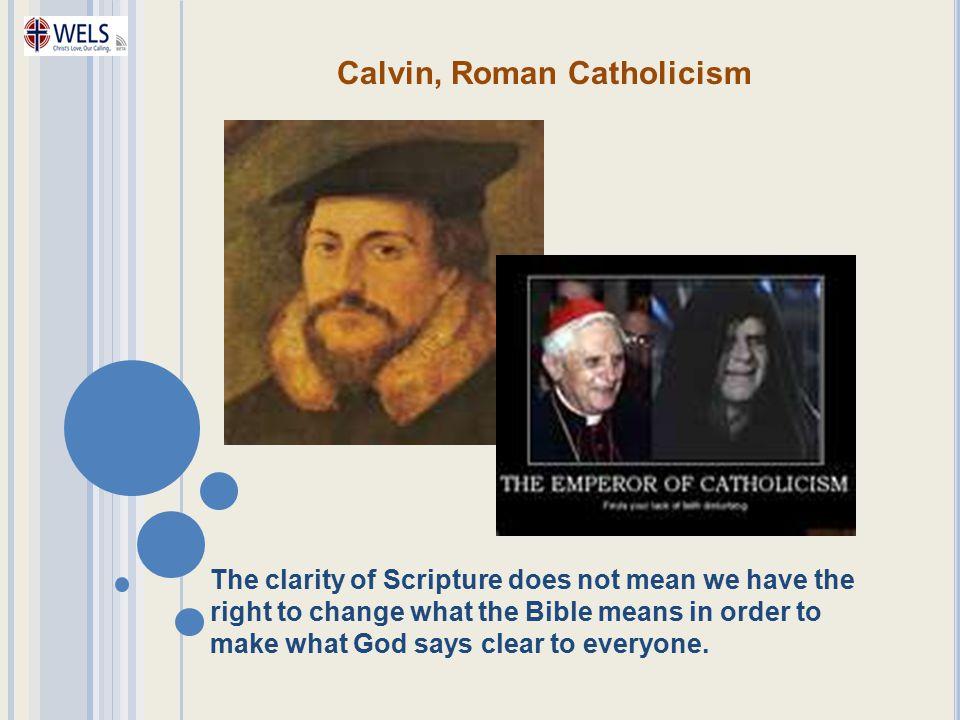 Calvin, Roman Catholicism