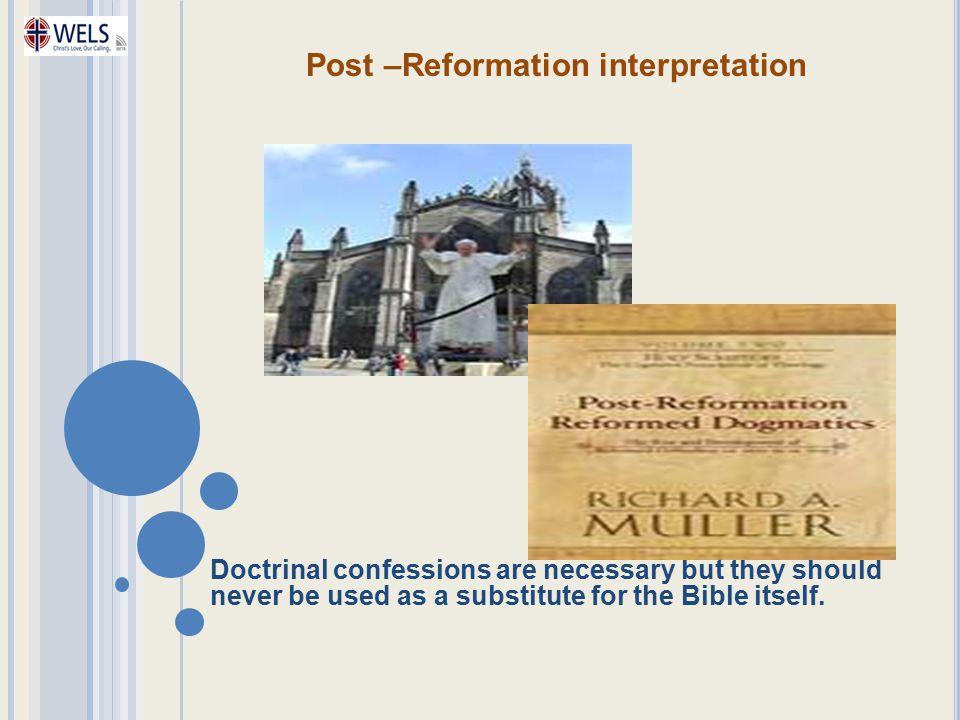 Post –Reformation interpretation