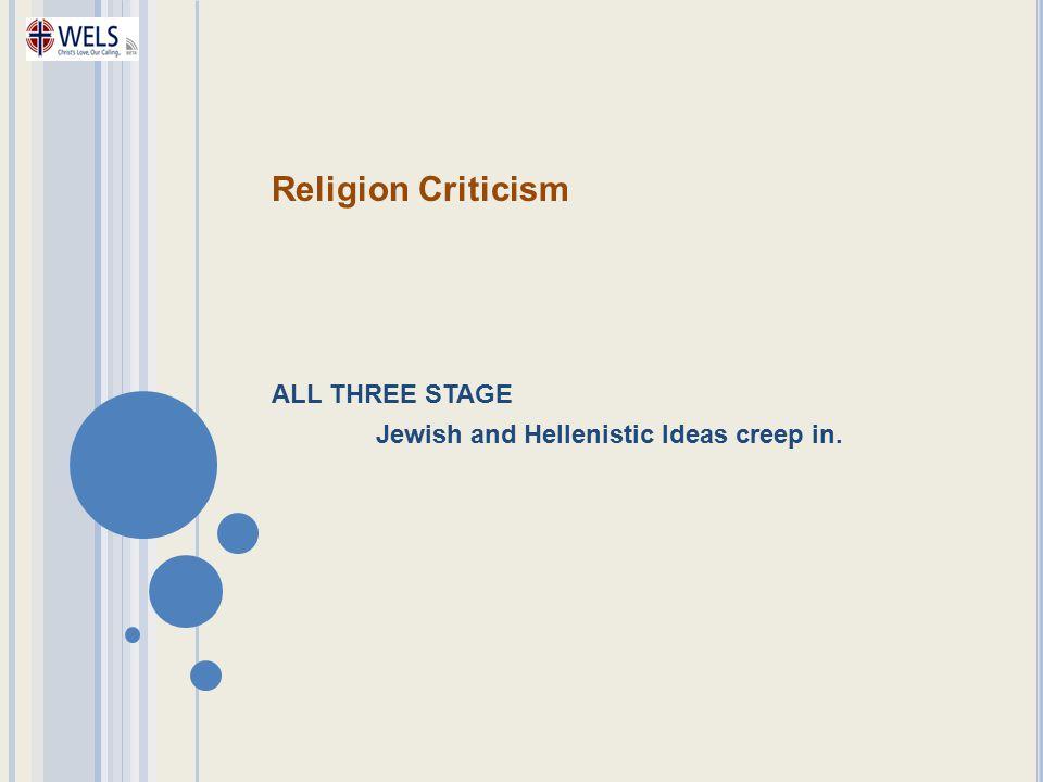 Religion Criticism ALL THREE STAGE