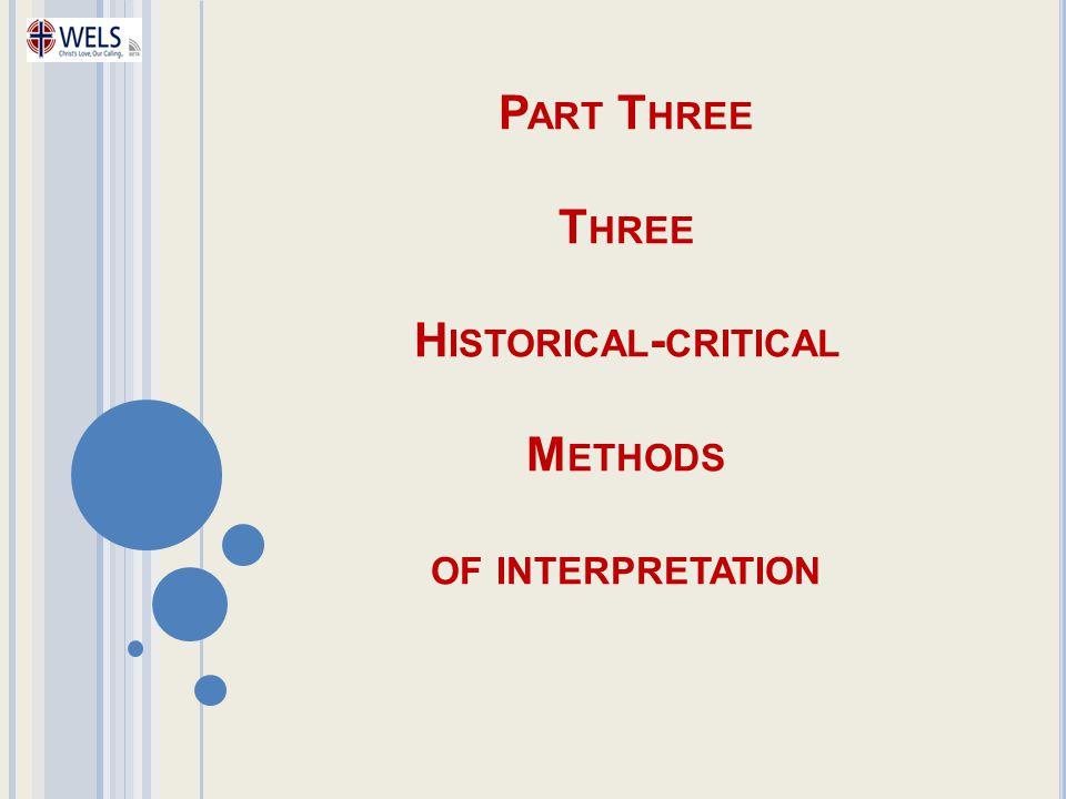 Part Three Three Historical-critical Methods of interpretation