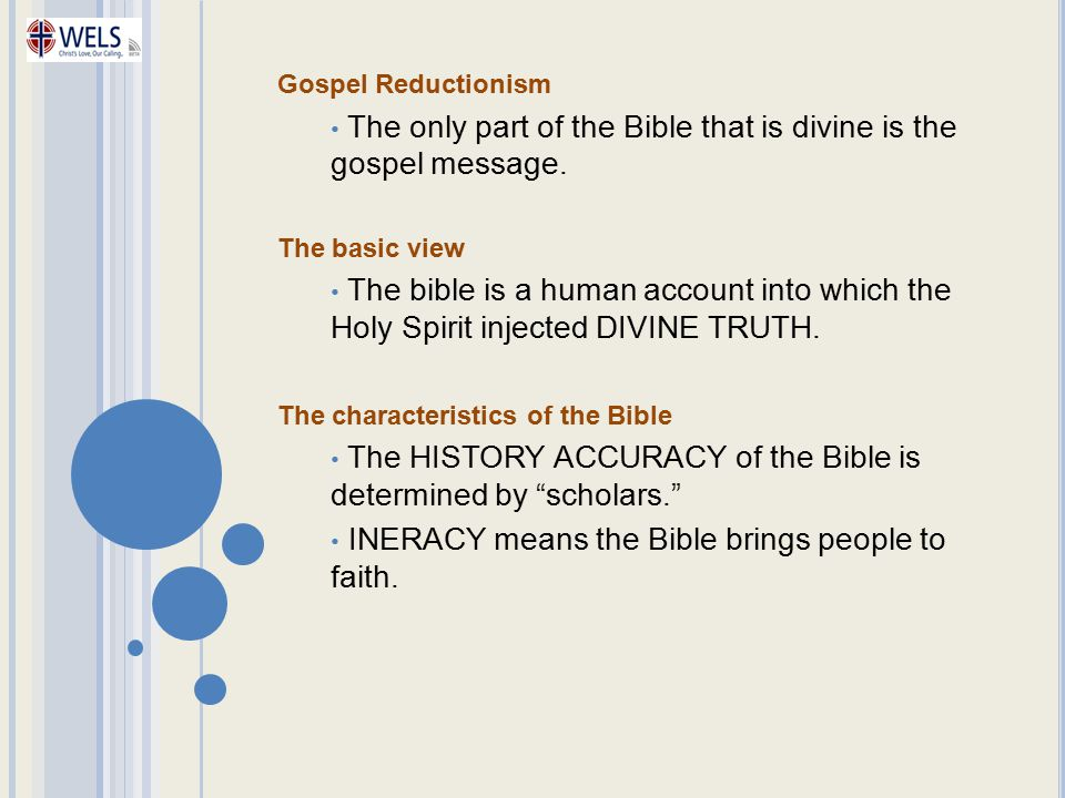 The only part of the Bible that is divine is the gospel message.
