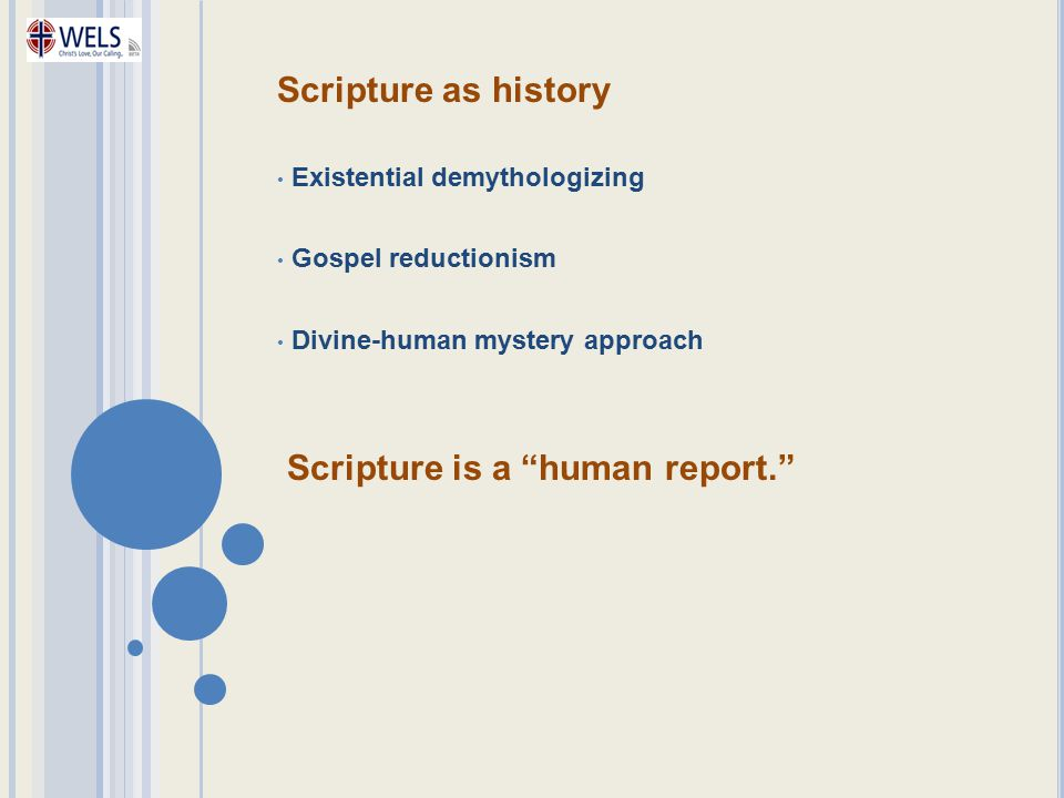 Scripture is a human report.