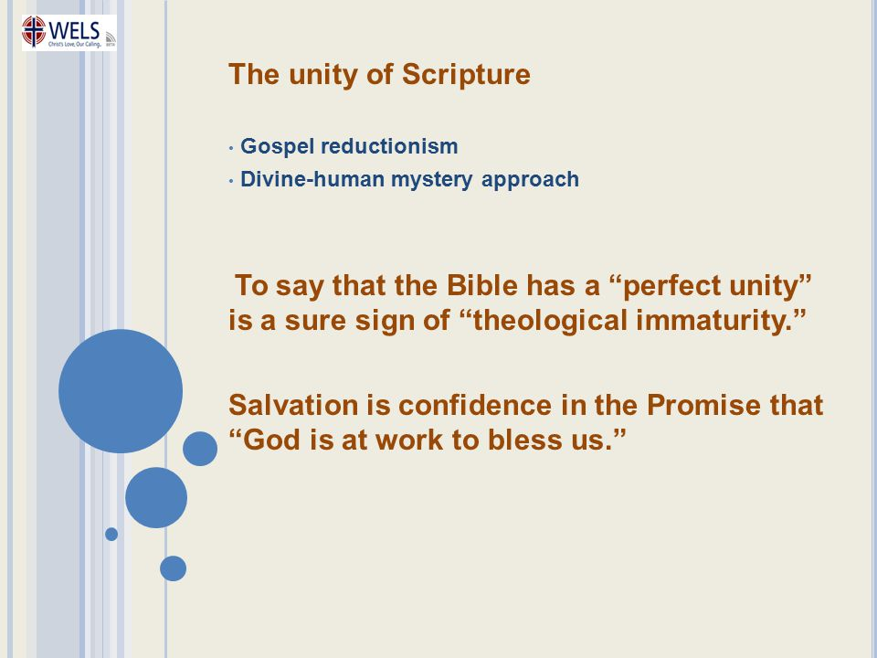 The unity of Scripture Gospel reductionism. Divine-human mystery approach.