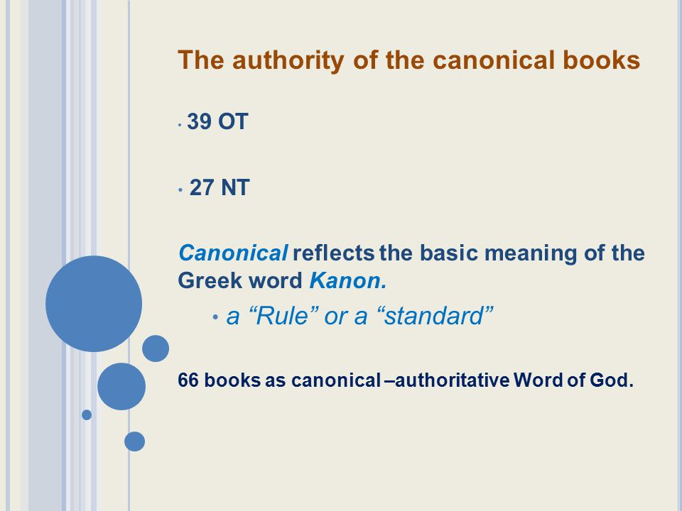 The authority of the canonical books