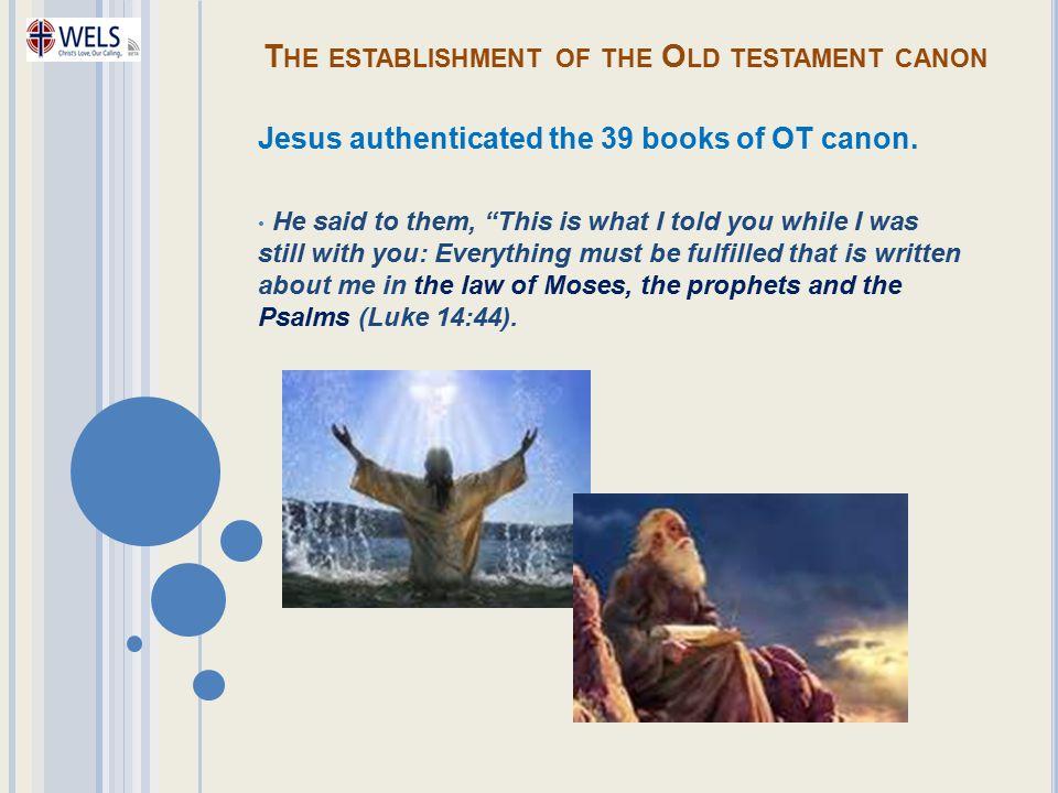 The establishment of the Old testament canon