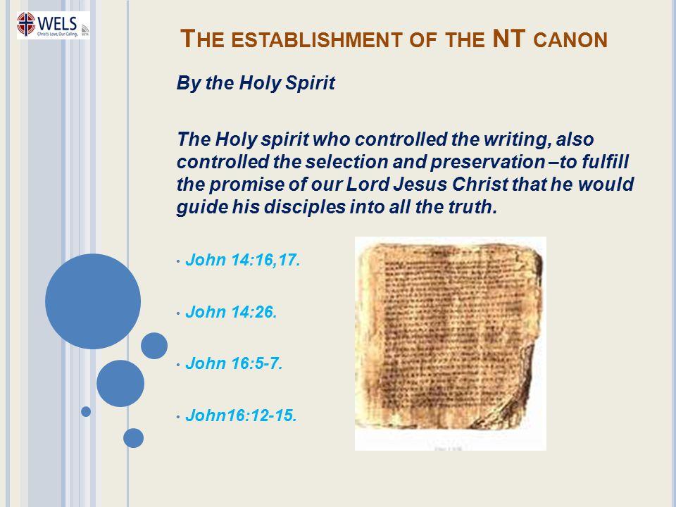 The establishment of the NT canon