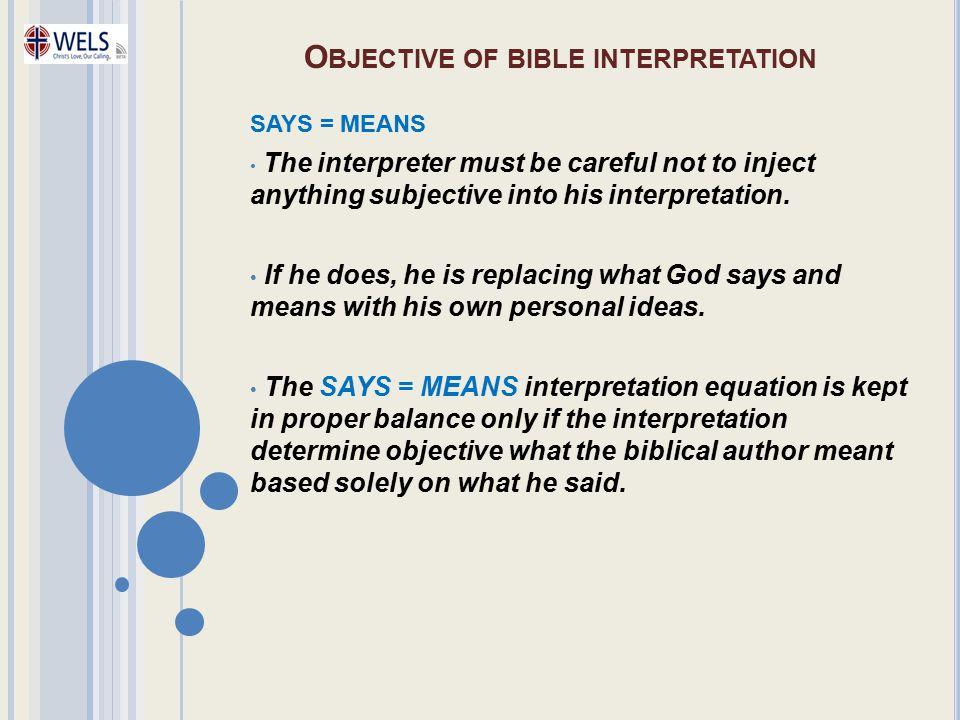Objective of bible interpretation