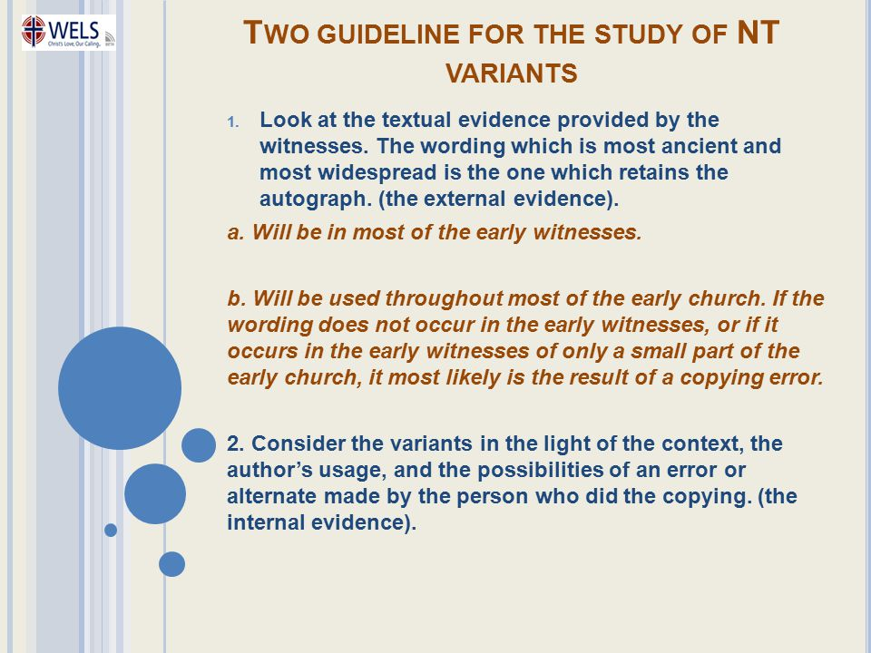 Two guideline for the study of NT variants