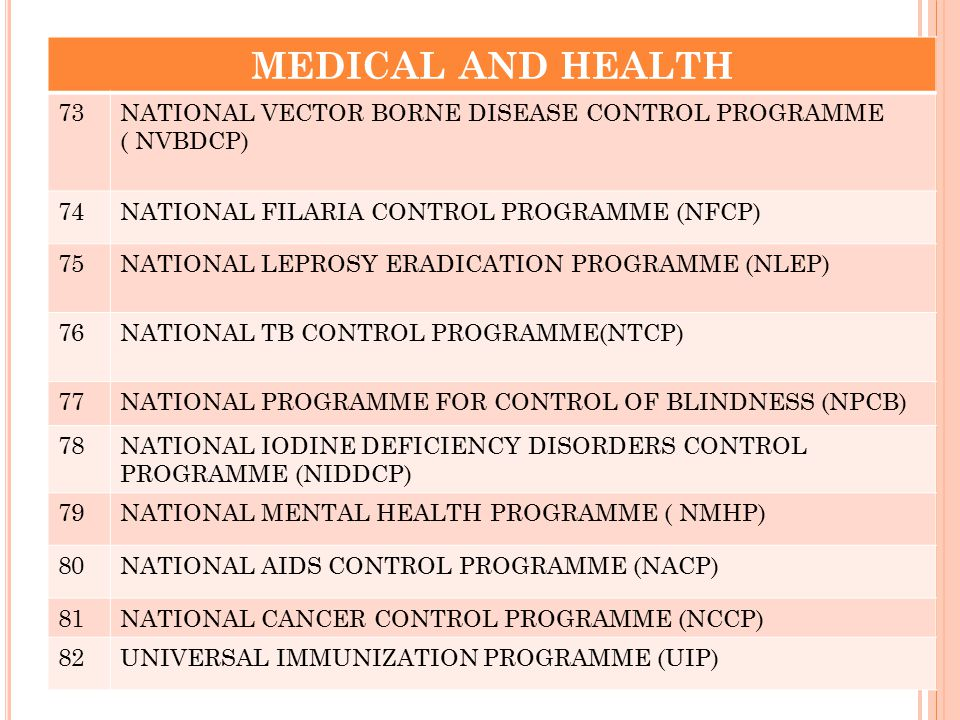 MEDICAL AND HEALTH 73 NATIONAL VECTOR BORNE DISEASE CONTROL PROGRAMME