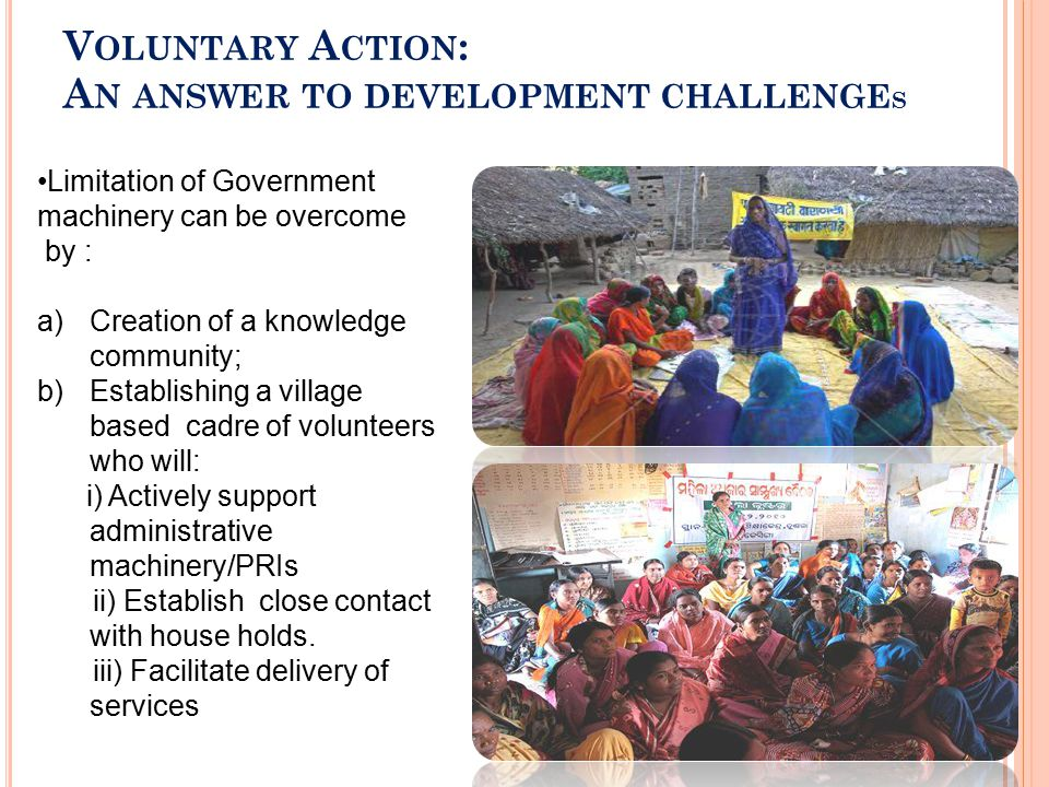 Voluntary Action: An answer to development challenges