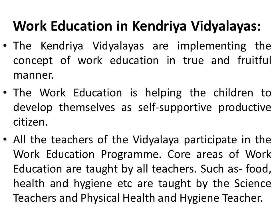 Work Education in Kendriya Vidyalayas: