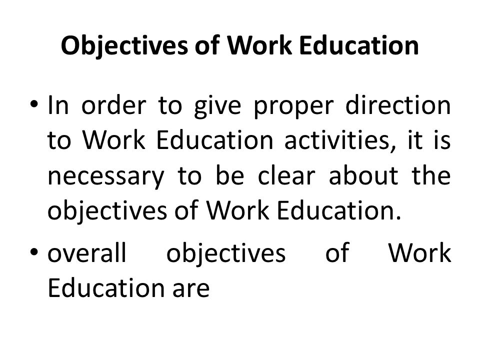 Objectives of Work Education