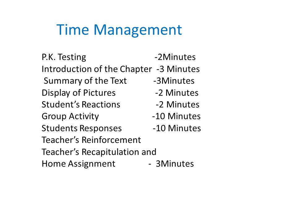 Time Management P.K. Testing -2Minutes