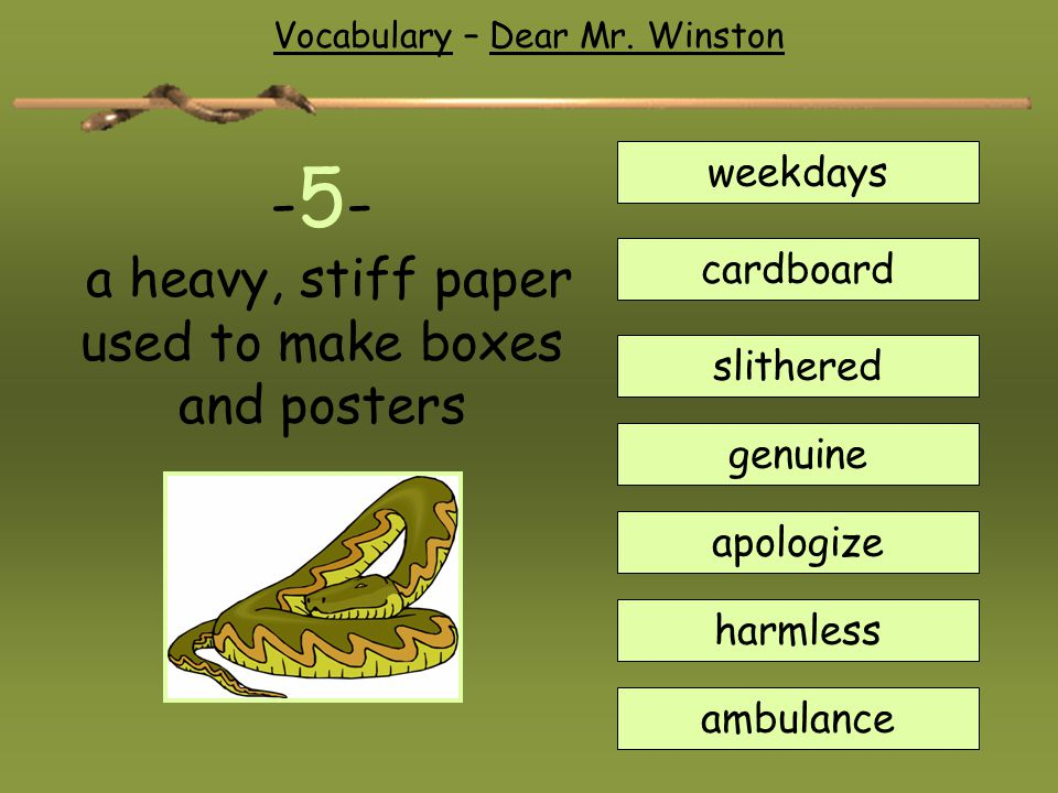 -5- a heavy, stiff paper used to make boxes and posters