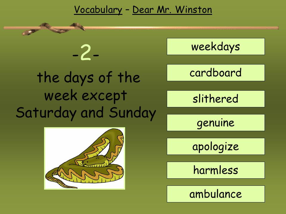 -2- the days of the week except Saturday and Sunday