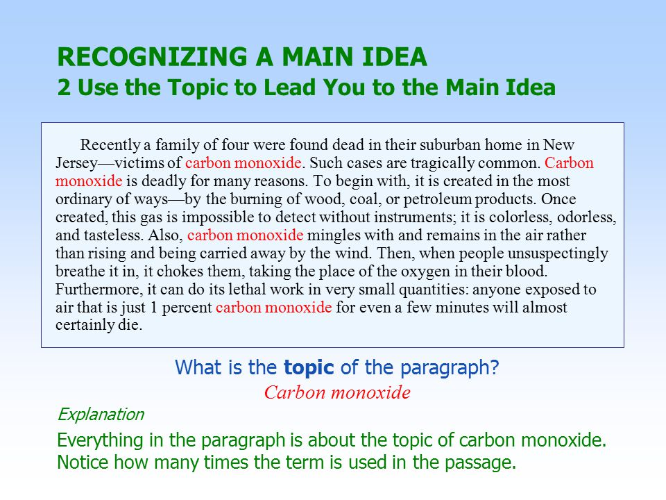 2 Use the Topic to Lead You to the Main Idea