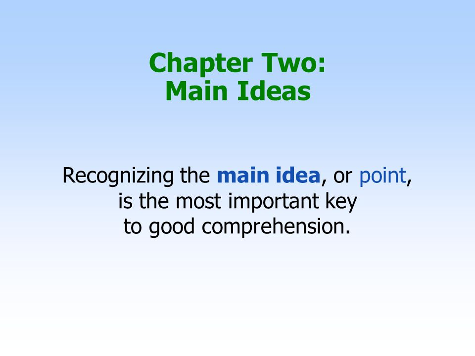 Chapter Two: Main Ideas