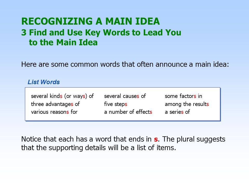 3 Find and Use Key Words to Lead You to the Main Idea