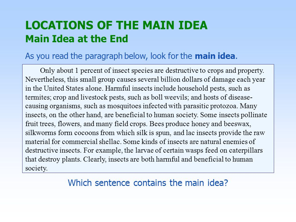 Which sentence contains the main idea