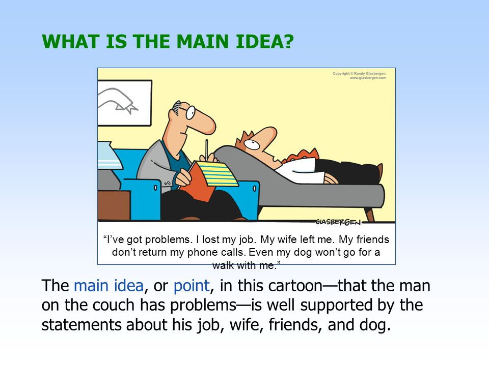 WHAT IS THE MAIN IDEA See page 55 in textbook.