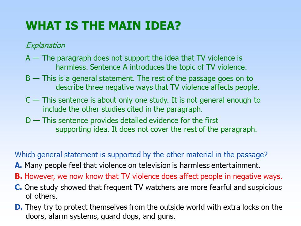 WHAT IS THE MAIN IDEA Explanation