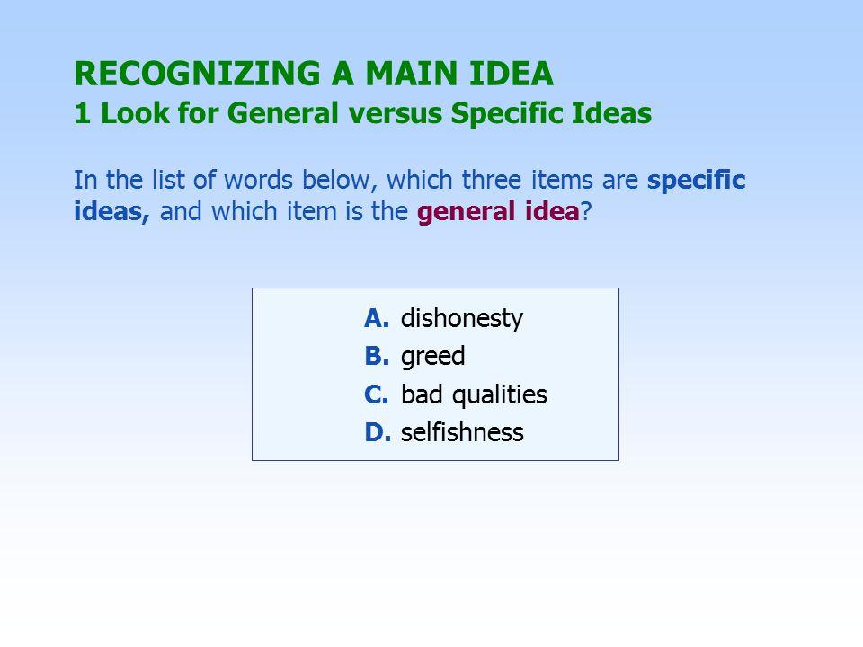 1 Look for General versus Specific Ideas