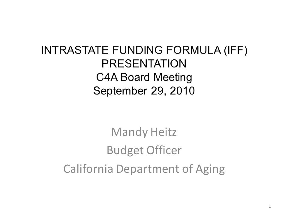 Mandy Heitz Budget Officer California Department of Aging