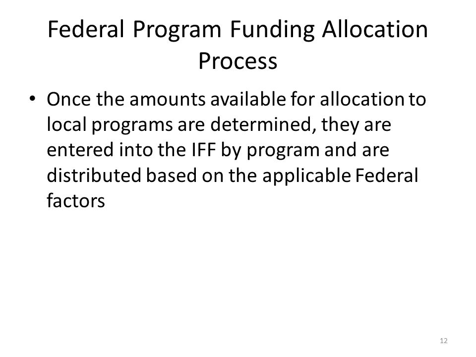 Federal Program Funding Allocation Process
