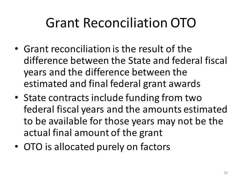 Grant Reconciliation OTO
