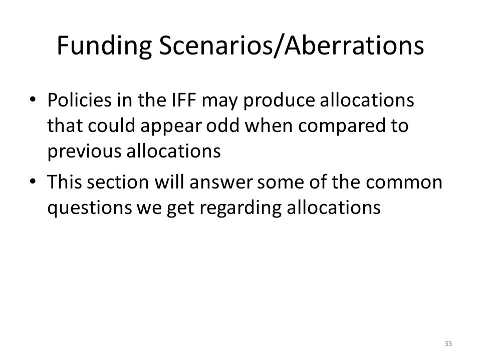 Funding Scenarios/Aberrations