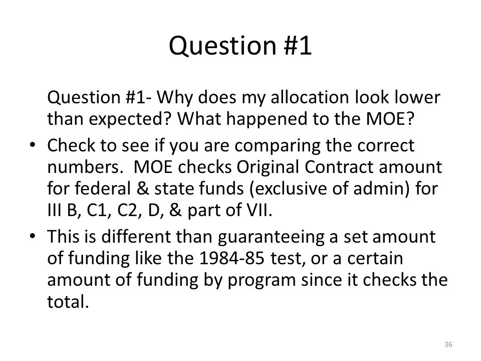 Question #1 Question #1- Why does my allocation look lower than expected What happened to the MOE