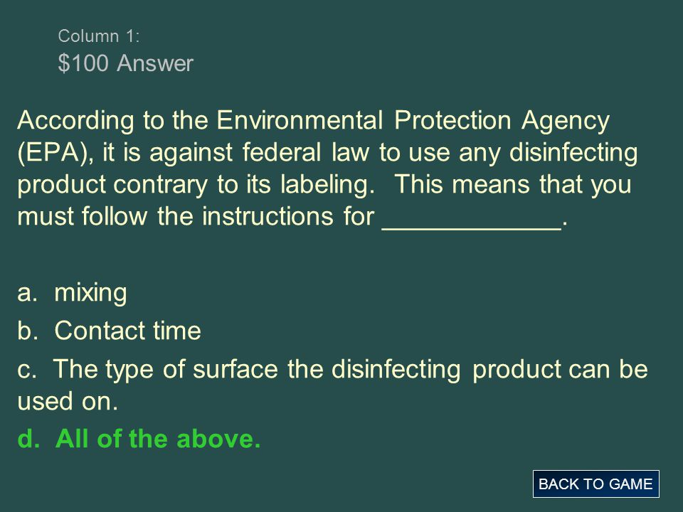 c. The type of surface the disinfecting product can be used on.