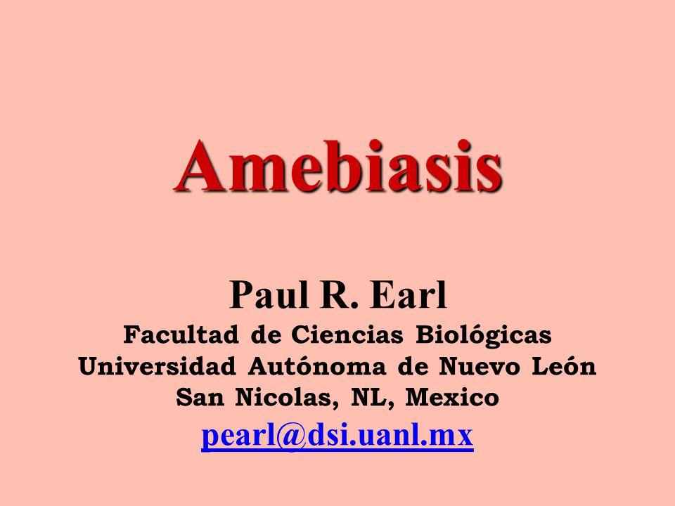 Amebiasis Paul R.