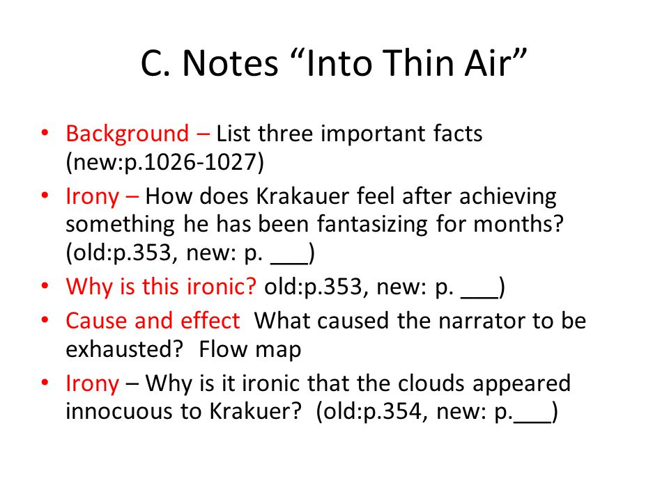 C. Notes Into Thin Air Background – List three important facts (new:p.1026-1027)