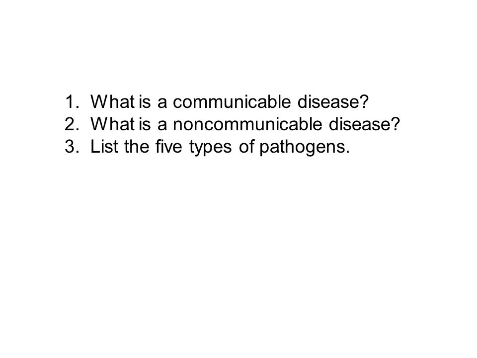 1. What is a communicable disease