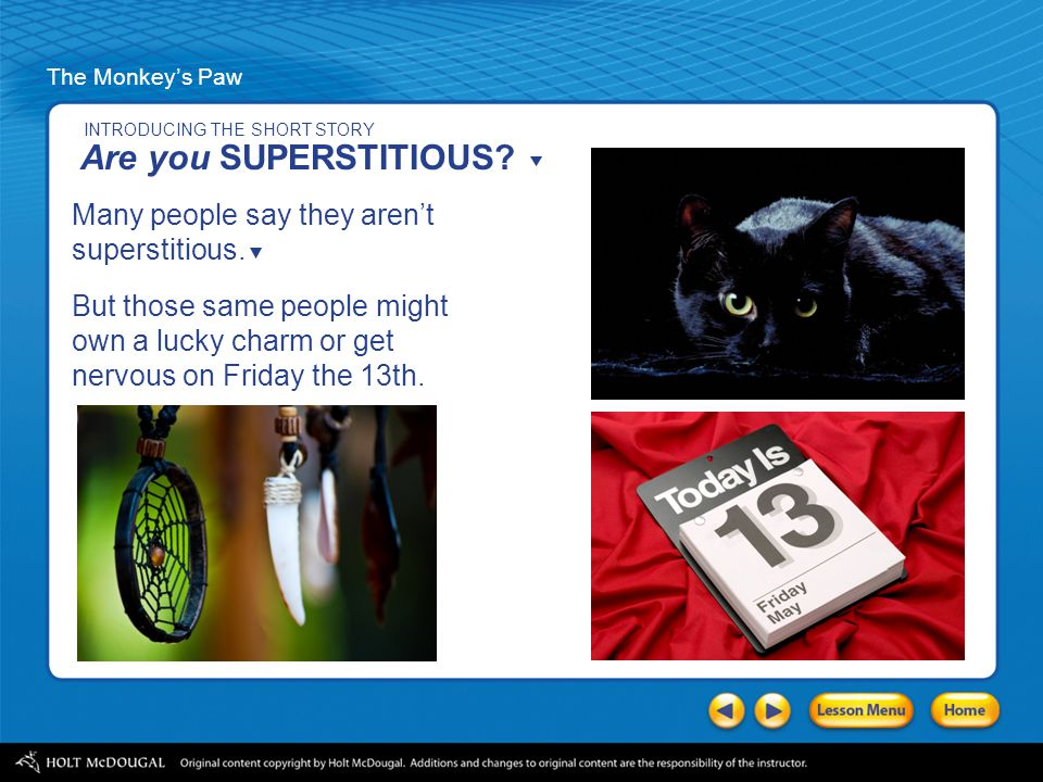 Are you SUPERSTITIOUS Many people say they aren't superstitious.