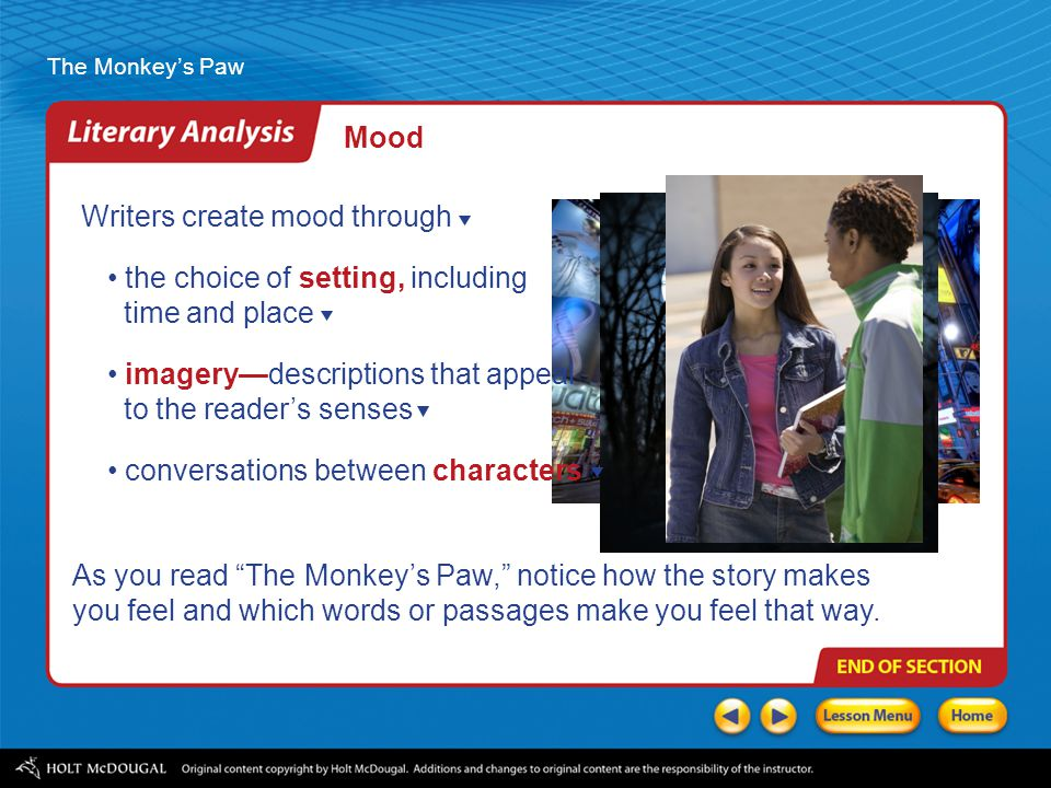 Mood Writers create mood through. the choice of setting, including. time and place. imagery—descriptions that appeal.