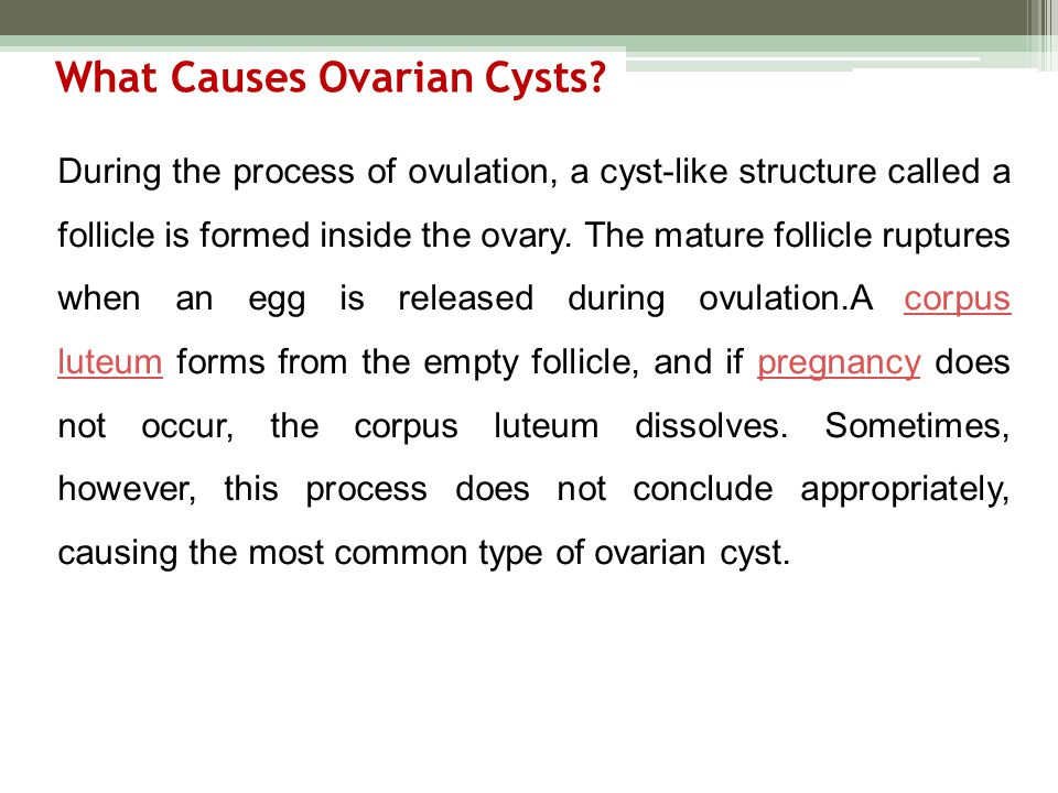 What Causes Ovarian Cysts