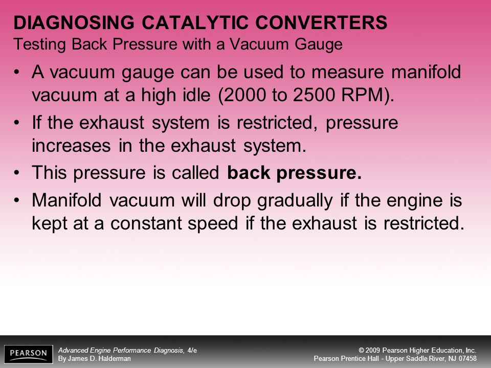 DIAGNOSING CATALYTIC CONVERTERS Testing Back Pressure with a Vacuum Gauge
