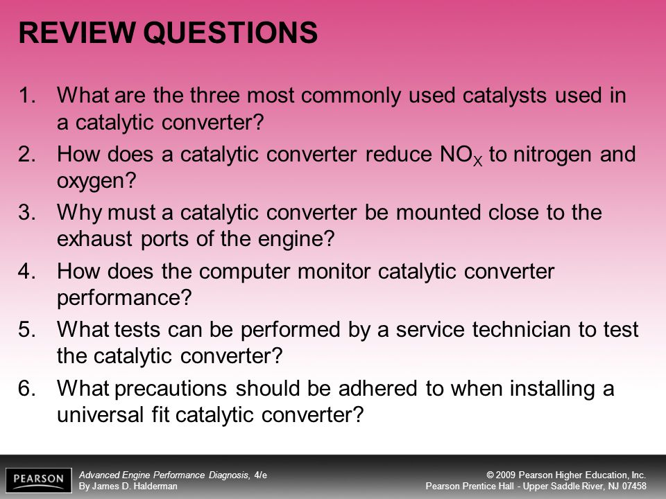 REVIEW QUESTIONS What are the three most commonly used catalysts used in a catalytic converter