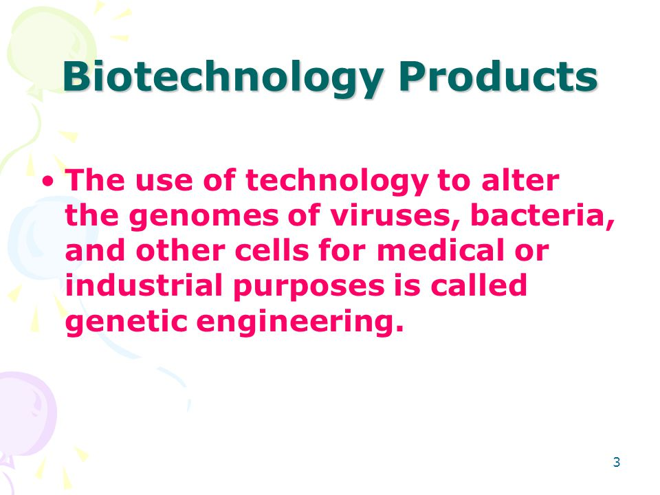 Biotechnology Products